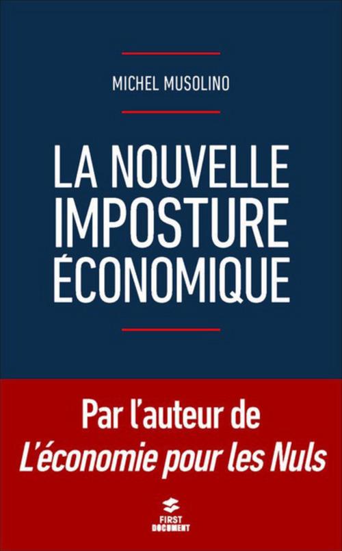La nouvelle imposture economique