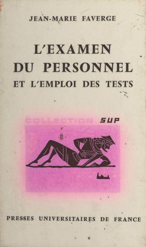 L'examen du personnel et l'emploi des tests