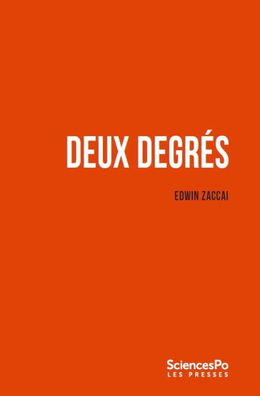 Deux degrés ; ce qu'ils impliquent