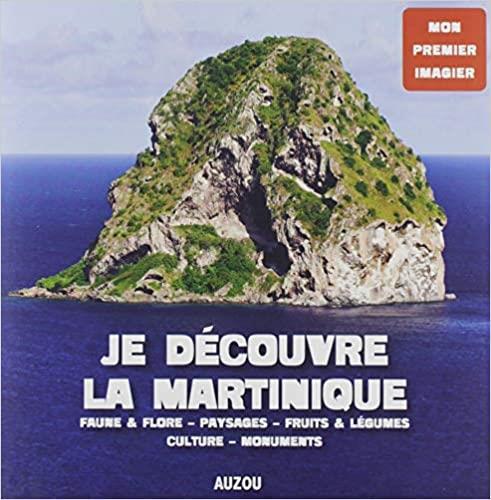 Je découvre la Martinique