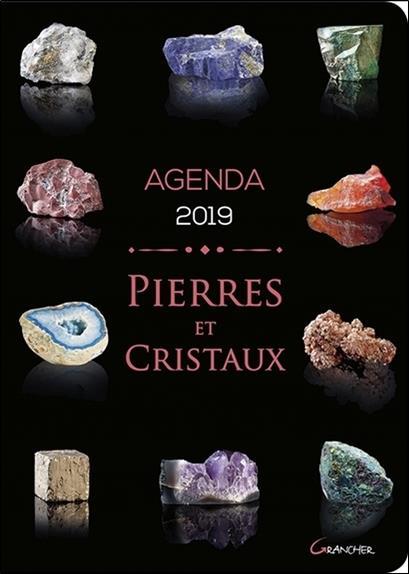 Agenda 2019 ; pierres et cristaux