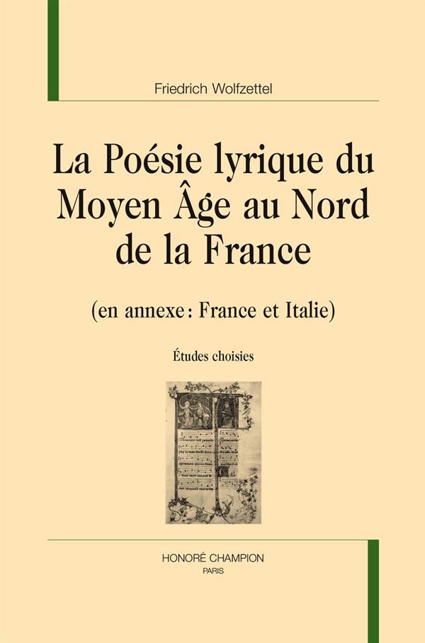 La poésie lyrique du Moyen-Age au nord de la France