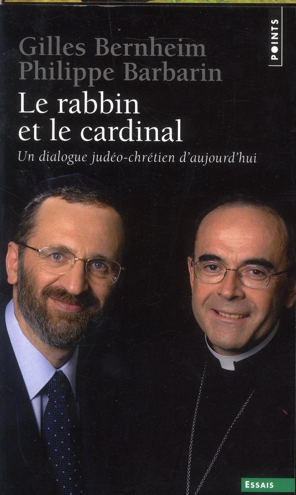 Le rabbin et le cardinal ; un dialogue judéo-chrétien d'aujourd'hui