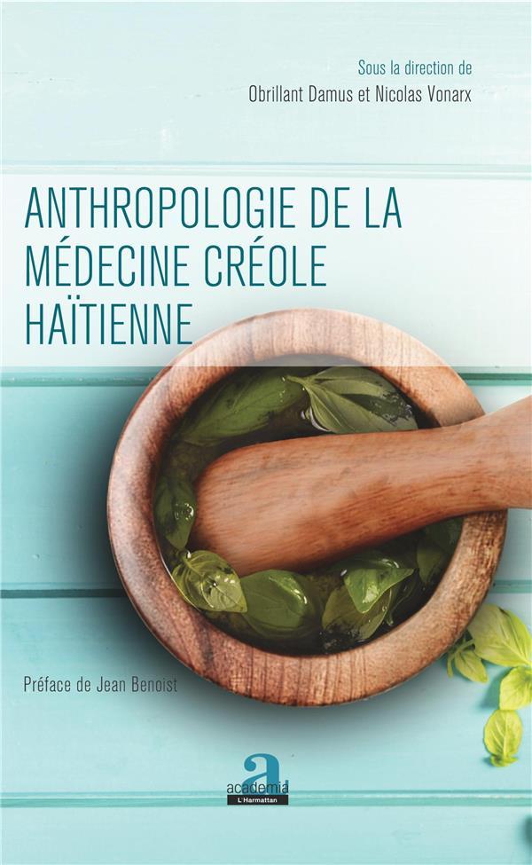 Anthropologie de la médecine créole haïtienne