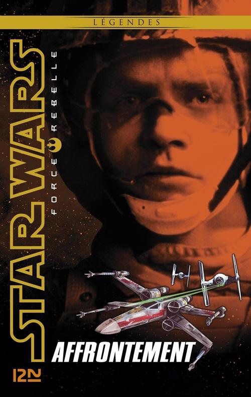 Star Wars - force rebelle T.4 ; l'affrontement