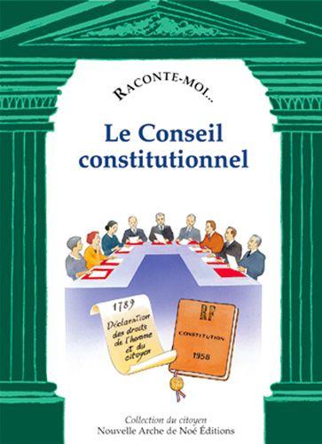 RACONTE-MOI... T.40 ; le conseil constitutionnel