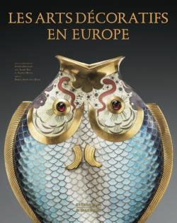 Les arts décoratifs en Europe