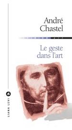Vente Livre Numérique : Le geste dans l'art  - André Chastel