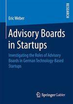 Advisory Boards in Startups  - Eric Weber