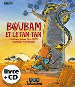 Couverture de Boubam et le tam-tam