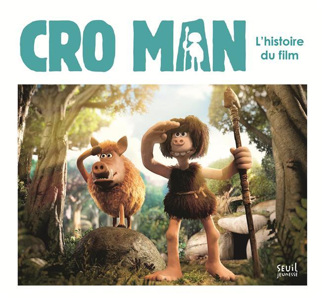 Cro man ; l'histoire du film