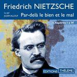 Vente AudioBook : Par-delà le bien et le mal (Chapitres I à IV)  - Friedrich NIETZSCHE