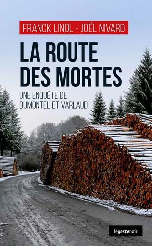 La route des mortes ; une enquête de Dumontel et Varlaud