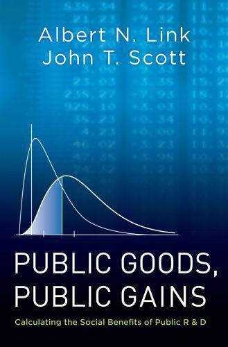 Public Goods, Public Gains: Calculating the Social Benefits of Public