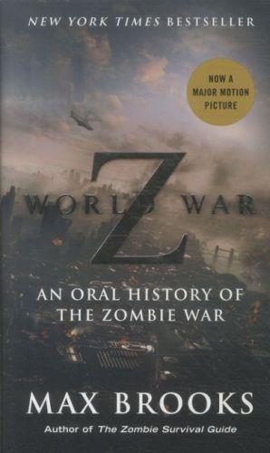World war Z film tie in ; an oral history of the zombie war