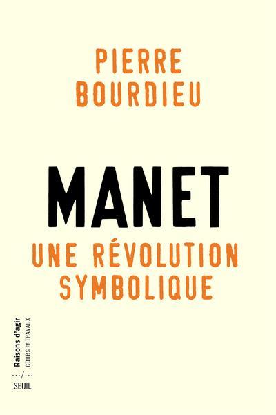 Manet ; une révolution symbolique