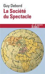 Couverture de La Societe Du Spectacle