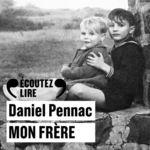 Vente AudioBook : Mon frère  - Daniel Pennac