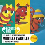 Vente AudioBook : Mireille l'abeille et autres histoires - Les Drôles de Petites Bêtes  - Antoon Krings
