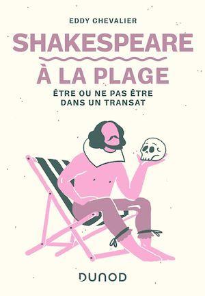 Shakespeare à la plage ; être ou ne pas être dans un transat