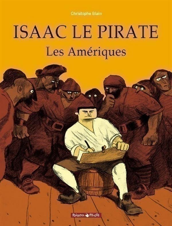 Isaac le pirate t.1 ; les Amériques