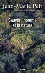 Vente EBooks : Sauver l'homme et la nature  - Jean-Marie PELT