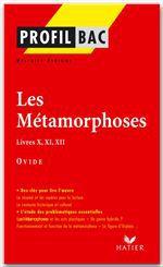 Les métaphores, livres X, XI, XII d'Ovide