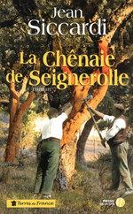 Vente EBooks : La Chênaie de Seignerolle  - Jean Siccardi