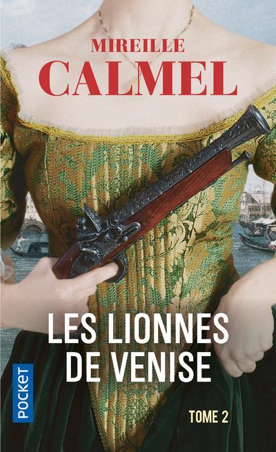 Les lionnes de Venise T.2