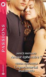 Vente EBooks : Amour éphémère ? ; un partenariat inattendu  - Teresa Southwick - Janice Maynard