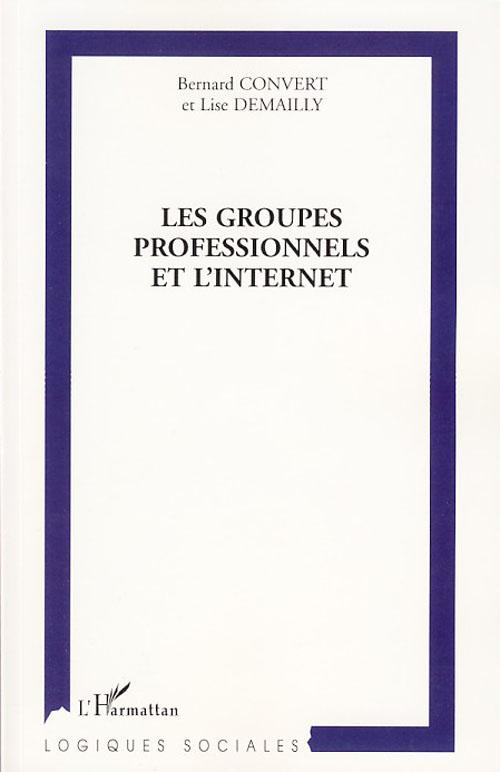 Les groupes professionnels et l'internet