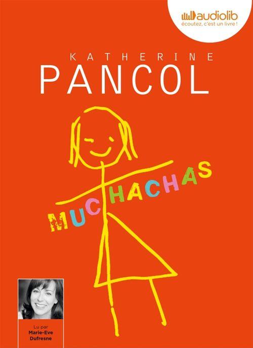 Muchachas tome 1  - Katherine Pancol