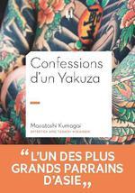 Confessions d'un yakuza  - Masatoshi Kumagai - Kumagai Masatoshi
