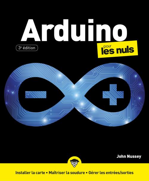 Arduino pour les nuls (3e édition)