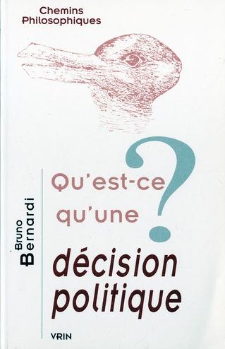 Qu'est-ce qu'une décision politique ?