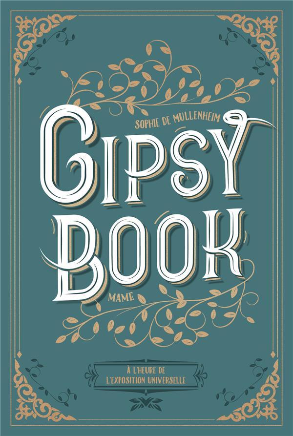 GIPSY BOOK  -  A L'HEURE DE L'EXPOSITION UNIVERSELLE