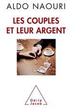 Vente Livre Numérique : Les Couples et leur argent  - Aldo Naouri