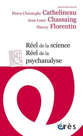 REEL DE LA SCIENCE, REEL DE LA PSYCHANALYSE CATHELINEAU PIERRE C