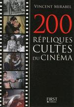 Vente EBooks : 200 répliques cultes du cinéma  - Vincent MIRABEL