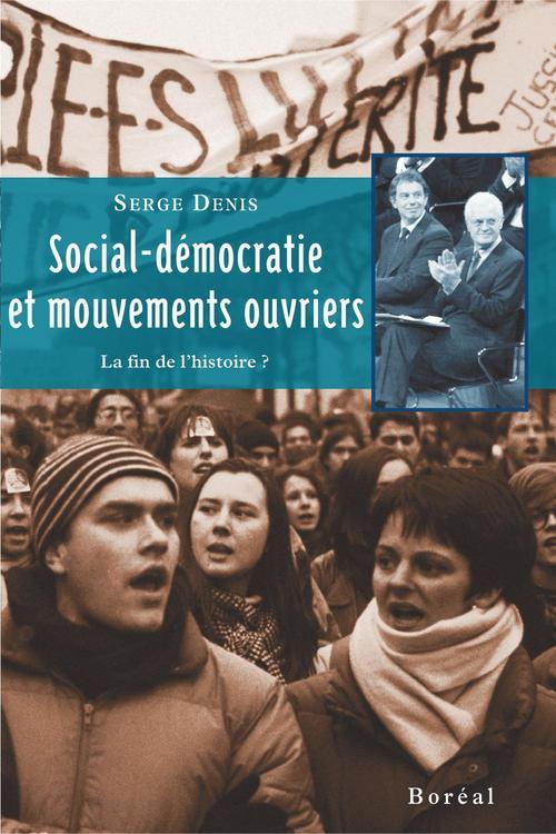 Social democratie et mouvements ouvriers : la fin de l'histoire ?