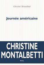 Vente EBooks : Journée américaine  - Christine Montalbetti