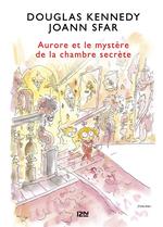 Vente Livre Numérique : Les fabuleuses aventures d'Aurore - tome 02 : Aurore et le mystère de la chambre secrète  - Douglas Kennedy