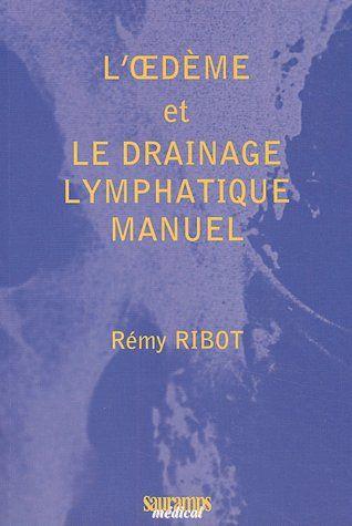 L'Oedeme Et Le Drainage Lymphatique Manuel