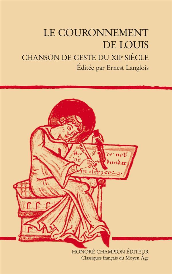 Le couronnement de Louis ; chanson de geste du XIIe siècle