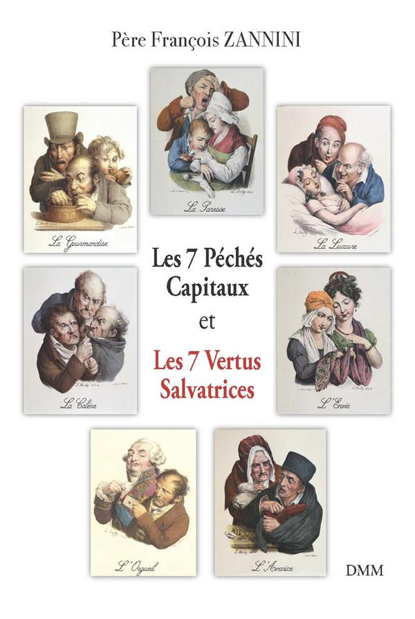 LES 7 PECHES CAPITAUX ET LES 7 VERTUS SALVATRICES