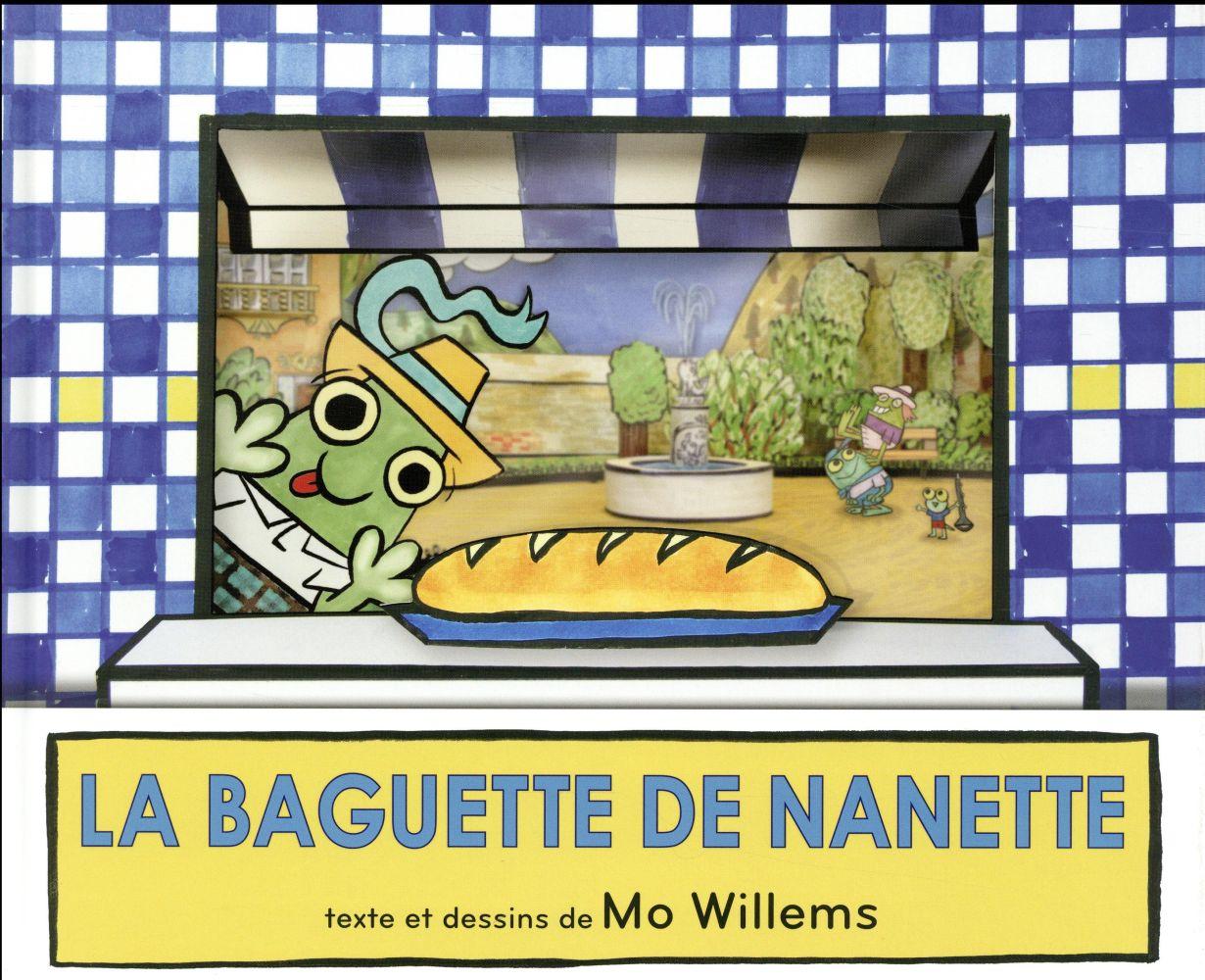 LA BAGUETTE DE NANETTE Willems Mo