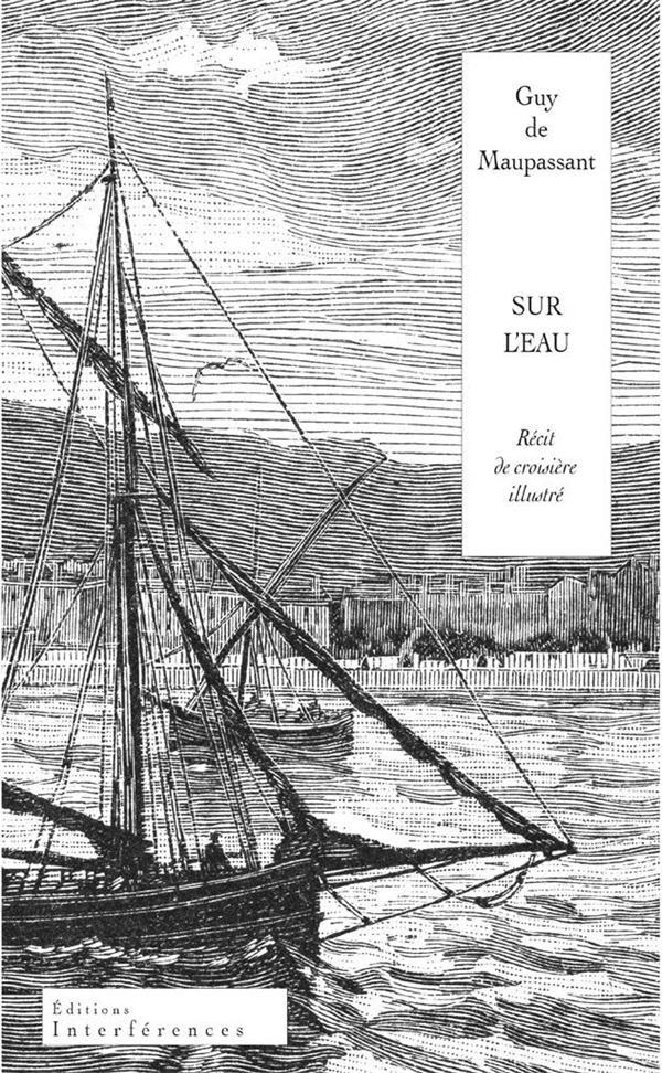 Sur l'eau ; récit de croisière illustré