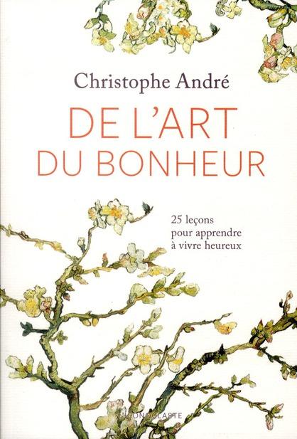 De l'art du bonheur (édition 2011)