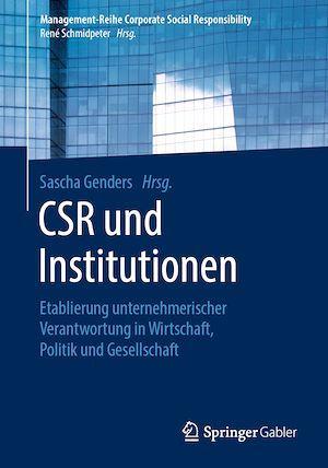 CSR und Institutionen  - Sascha Genders