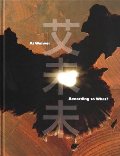 Ai weiwei according to what?